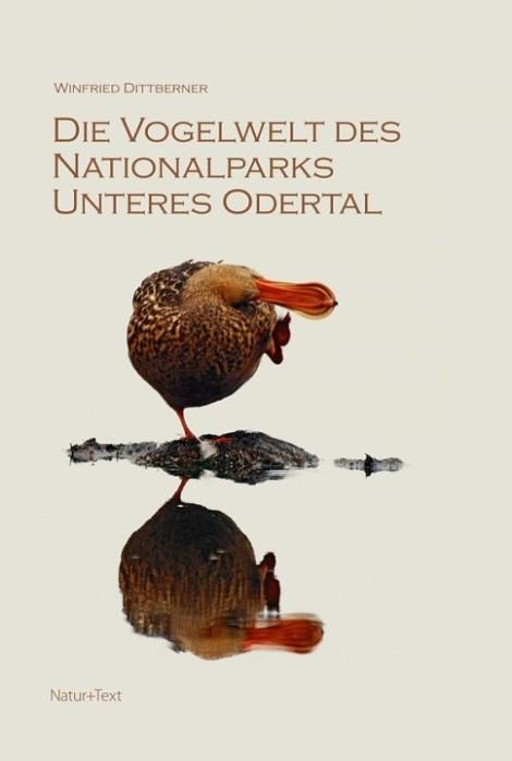 """""""Die Vogelwelt des Nationalparks Unteres Odertal"""" von Winfried Dittberner (Quelle: Natur+Text)"""